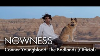 Conner Youngblood: The Badlands (Official Video)