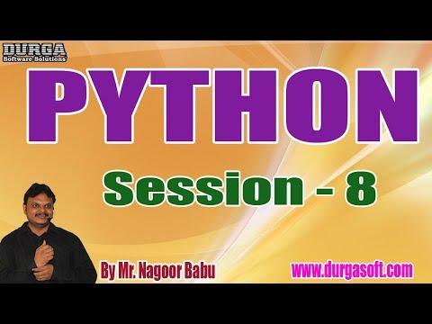 python-tutorials-||-session---8-||-by-mr.-nagoor-babu-on-03-10-2019-@-5:30pm