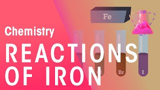 Reactions of Iron | Chemistry for All | FuseSchool