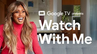 Laverne Cox | Watch With Me | Google TV