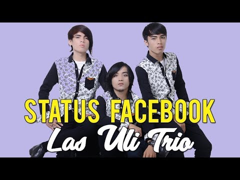 Las Uli Trio - STATUS FACEBOOK ( Official Music & Video )