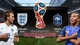 ENGLAND vs FRANCE | FIFA World Cup 2018 | FIFA 18 Gameplay, Highlights & Goals | Prediction