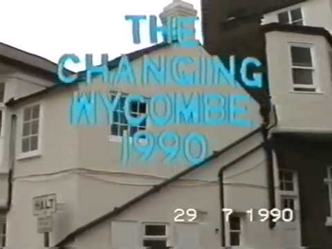 The Changing Wycombe 1990