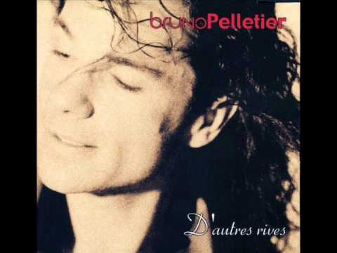 D'autres rives face A - Bruno Pelletier
