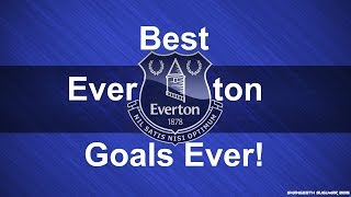Top 5 Everton Goals Of All Time | 5 Best Goals Ever | Football | Hd