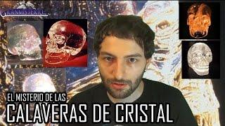 El misterio de las Calaveras de Cristal | VMGranmisterio