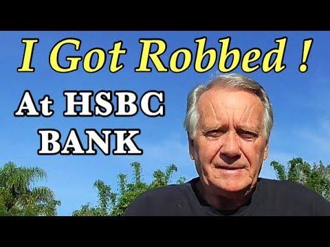 Robbed at HSBC Bank!