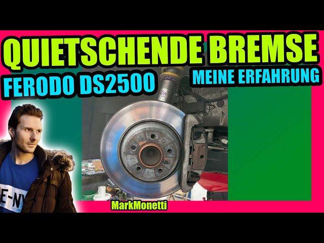 Quietschende Bremse Ferodo DS 2500 richtig Einbremsen | Mein Erfahrung | MarkMonetti