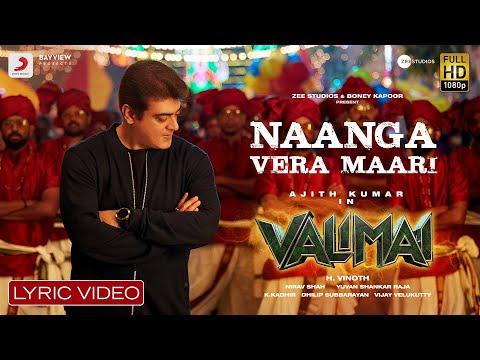 Valimai - Naanga Vera Maari Lyric | Ajith Kumar | YuvanShankarRaja, Vinoth, BoneyKapoor, ZeeStudios