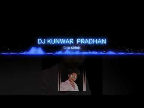 Guitar Sikhda Dj Kunwar