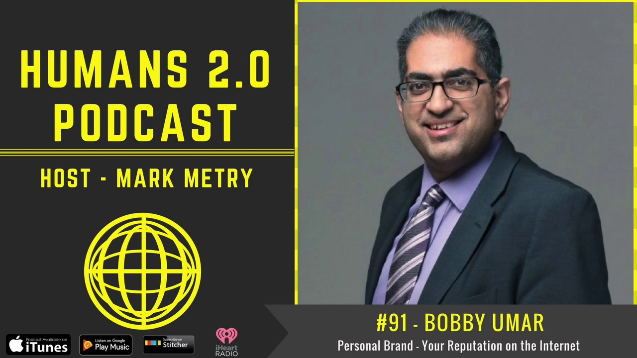 #91 - Bobby Umar | Online Reputation: Your Personal Brand in the Digital  Age of Communication