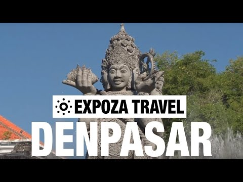 Denpasar (Indonesia) Vacation Travel Video Guide