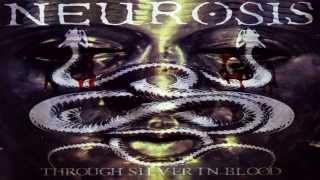 Neurosis -  Locust Star [HQ] [Through Silver in Blood]