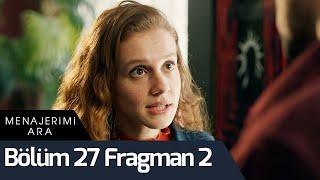 Menajerimi Ara 27. Bölüm 2. Fragman