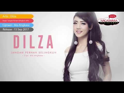 Dilza - Jangan Pernah Selingkuh (JPS) (Official Radio Release)