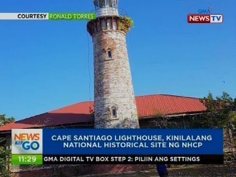 Cape Santiago Lighthouse, kinilalang national historical site ng NHCP