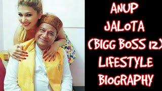 Anup Jalota (Bigg boss 12) Biography / lifestyle