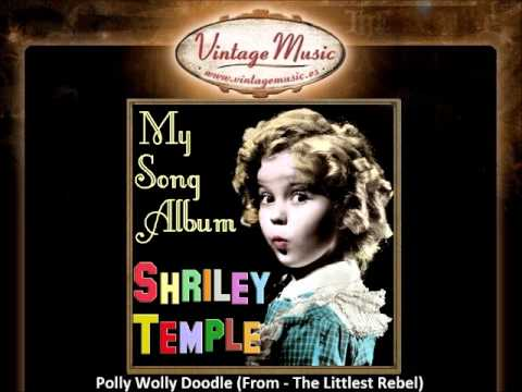 Shirley Temple - Polly Wolly Doodle (From - The Littlest Rebel)