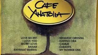 Cafe Anatolia - Bahar