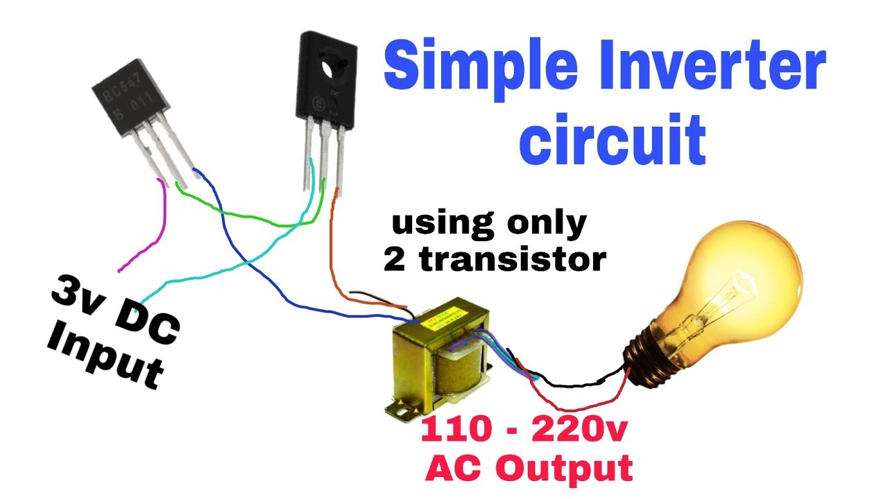 inverter 3v dc to 220v ac simple inverter using only two transistors with circuit  diagram - youtube  youtube