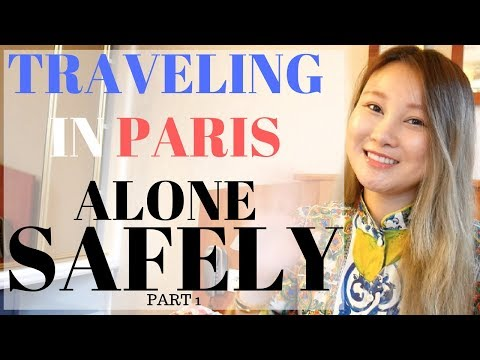 SAFETY TIPS ON TRAVELING IN PARIS ALONE | Cherry Tung