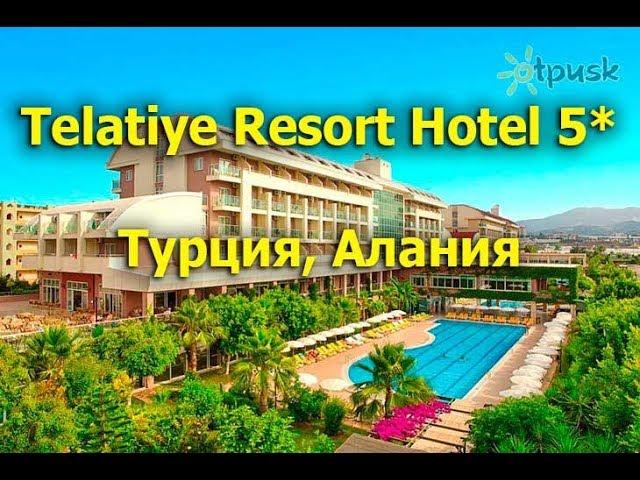 Telatiye Resort Hotel 5 Alanya Youtube
