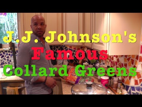 J.J. Johnson's Famous Collard Greens Recipe