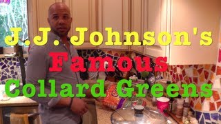 J.j. Johnson's Famous Collard Greens Recipe