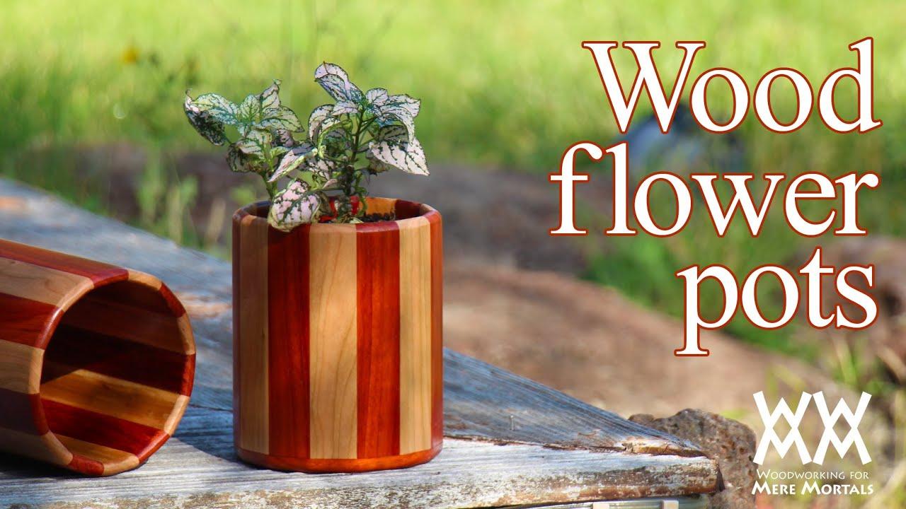 Wood flower pots. Great gift idea! - YouTube