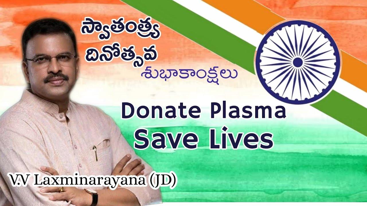 JD Laxminarayana || Happy Independence Day || Donate Plasma Save Lives ||  JD FOUNDATION || IMPACT