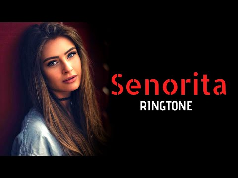 Senorita(Shawn Mendes)   English   New Ringtone 2019 🎵🔥🔥(Download Link In Description)