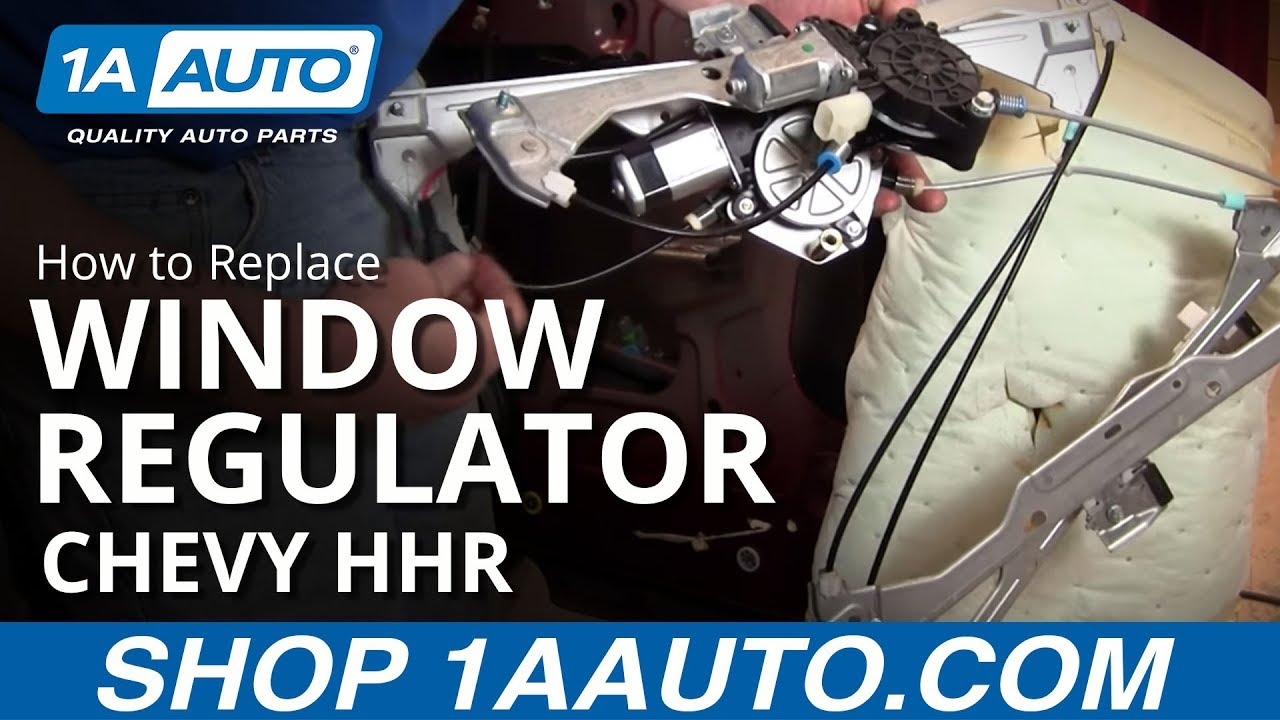 How To Install Replace Broken Front Power Window Regulator Chevy Hhr 55 Bel Air Wiring Diagram 06 10 1aautocom