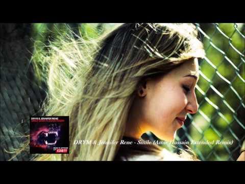 DRYM & Jennifer Rene Smile (Amir Hussain Extended Remix)