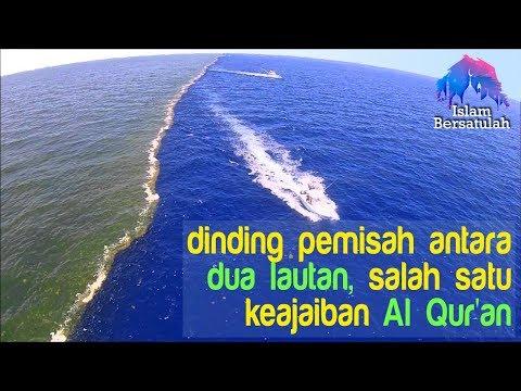MasyaAllah... Ada dinding pemisah antara dua lautan, Inilah keajaiban Al Qu'ran 😨