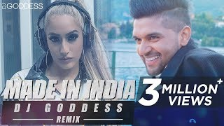 Made In India | Guru Randhawa | DJ Goddess Remix