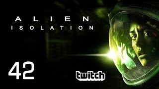 Alien Isolation [42] [Horror Thriller] [Twitch Gameplay Let's Play Deutsch German] thumbnail