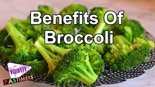 7 Amazing Benefits of Eating Broccoli || Healthy Foods