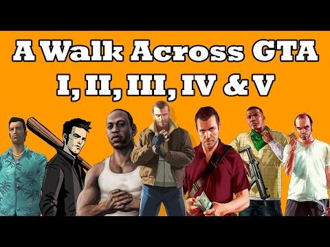 A Walk Across GTA I, II, III, IV & V...
