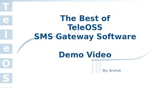 TeleOSS SMS Gateway Software - Best Features & Benefits by Aruhat (Play in 720p HD)