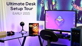 Ultimate Desk Setup Tour: Early 2015!