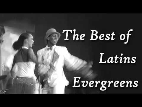 The Best Of Latin Evergreens