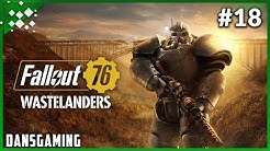 Let's Play Fallout 76 Wastelanders - New NPCS and Quests! - Part 18