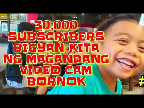 BORNOK REGALUHAN KITA NG VIDEO CAM PAG NAABOT MO ANG 30,000 SUBSCRIBERS! #76