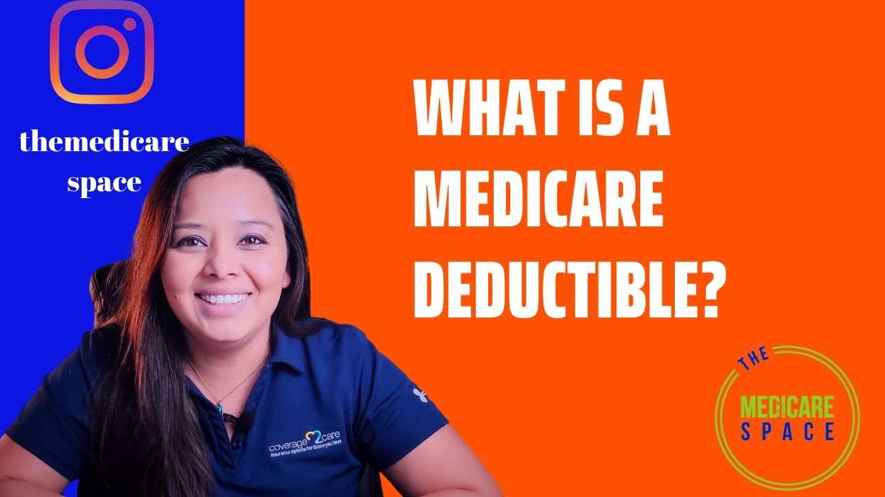 WHAT IS A DEDUCTIBLE (MEDICARE AND HEALTH INSURANCE) - YouTube