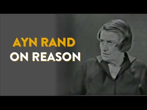 Ayn Rand on Reason