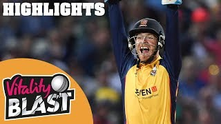 Worcestershire v Essex | FINAL - Highlights | Vitality Blast Finals Day 2019