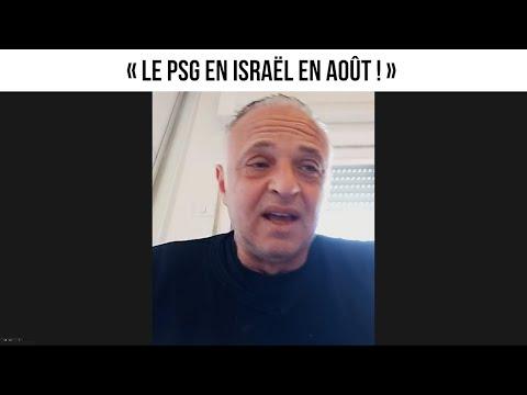 « Le PSG en Israël en août ! » - L'invité du 14 mars 2021