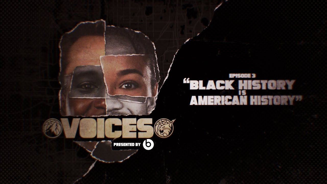 VOICES: Black History is American History (Timberwolves/Lynx Episode 3)