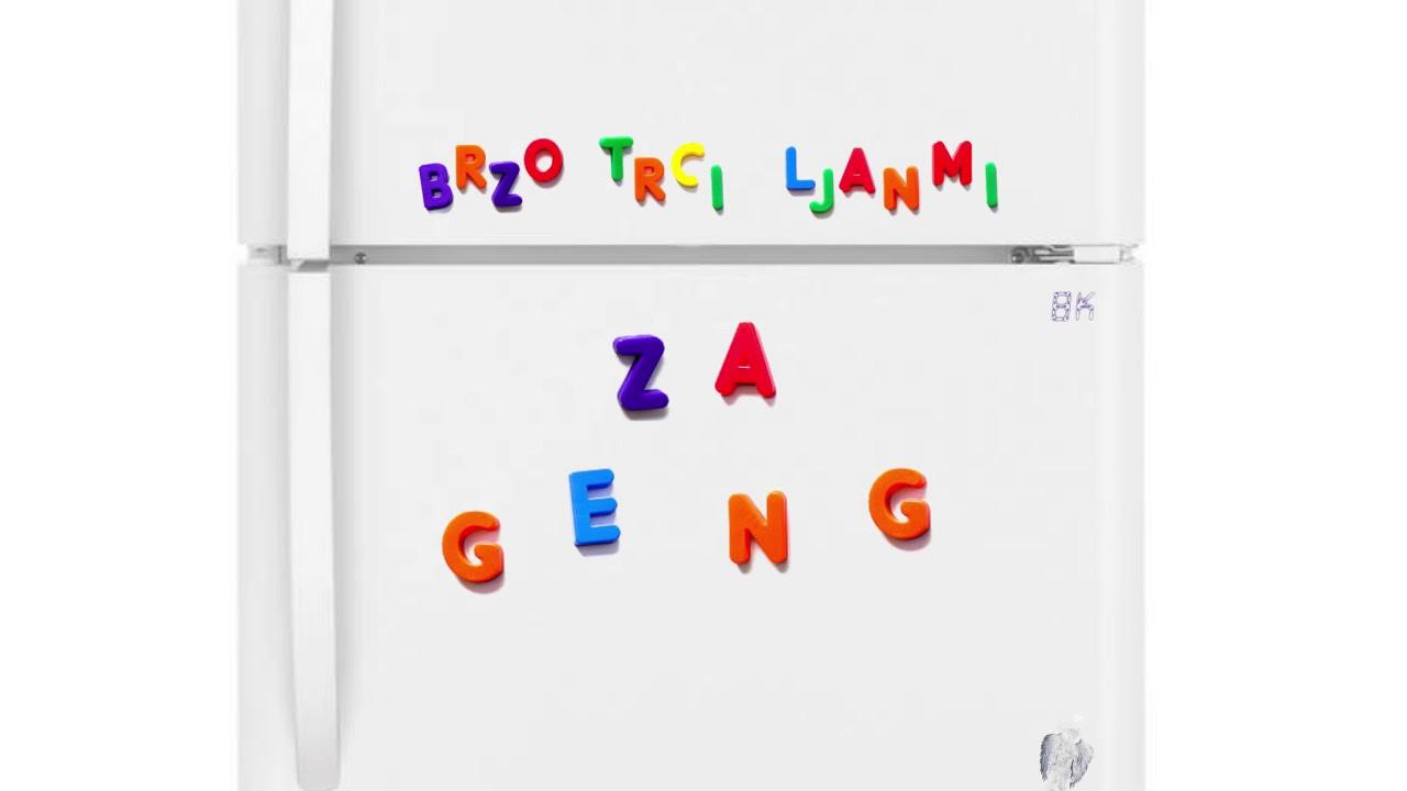 Download Brzo Trči Ljanmi - Za Geng