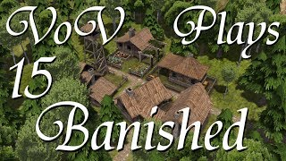 Farmland Expansion - VoV Plays Banished - Part 15